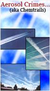 Aerosol Cimes (AKA Chemtrails)